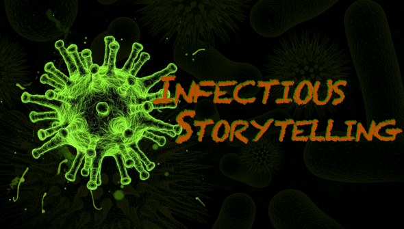 Infectious Storytelling